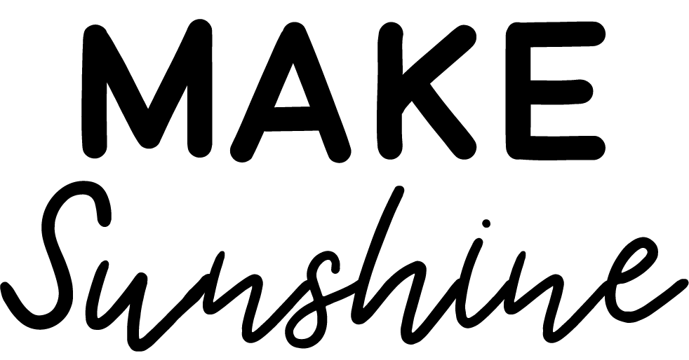 Make Sunshine